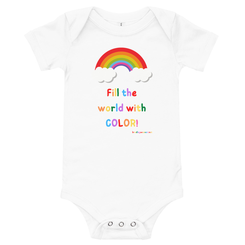 Fill the World With Color!- Onesie