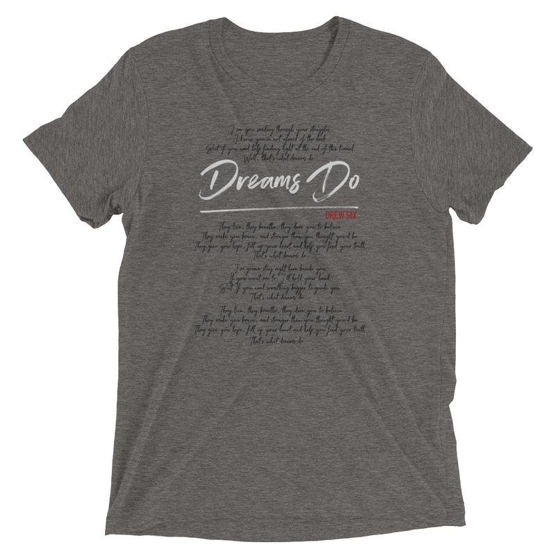 Dreams Do Lyric Tee