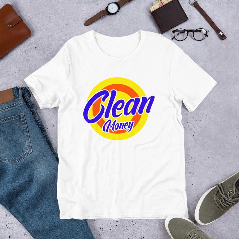 Clean Money T Shirt