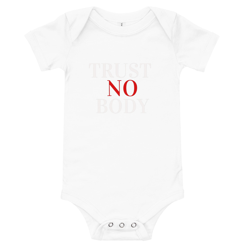 Trust No Body Baby short sleeve one piece