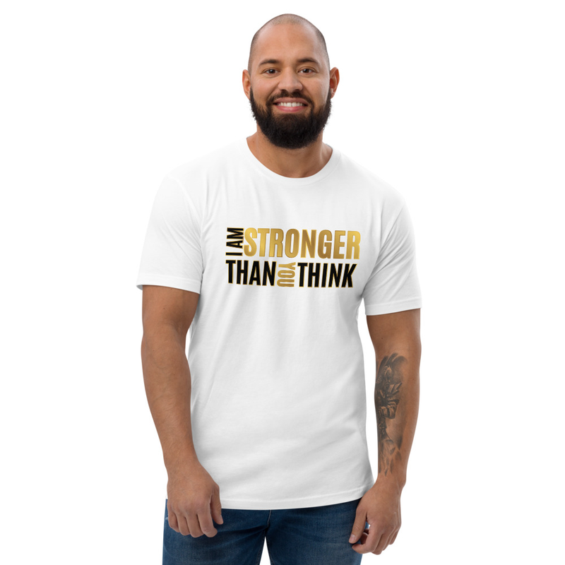 """""""I AM STRONGER THAN YOU THINK"""" UNISEX T-SHIRT (SPECIAL EDITION)"""