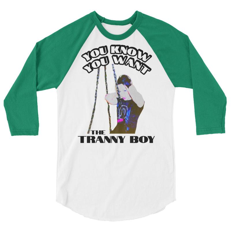 Tranny Boy T-Shirt