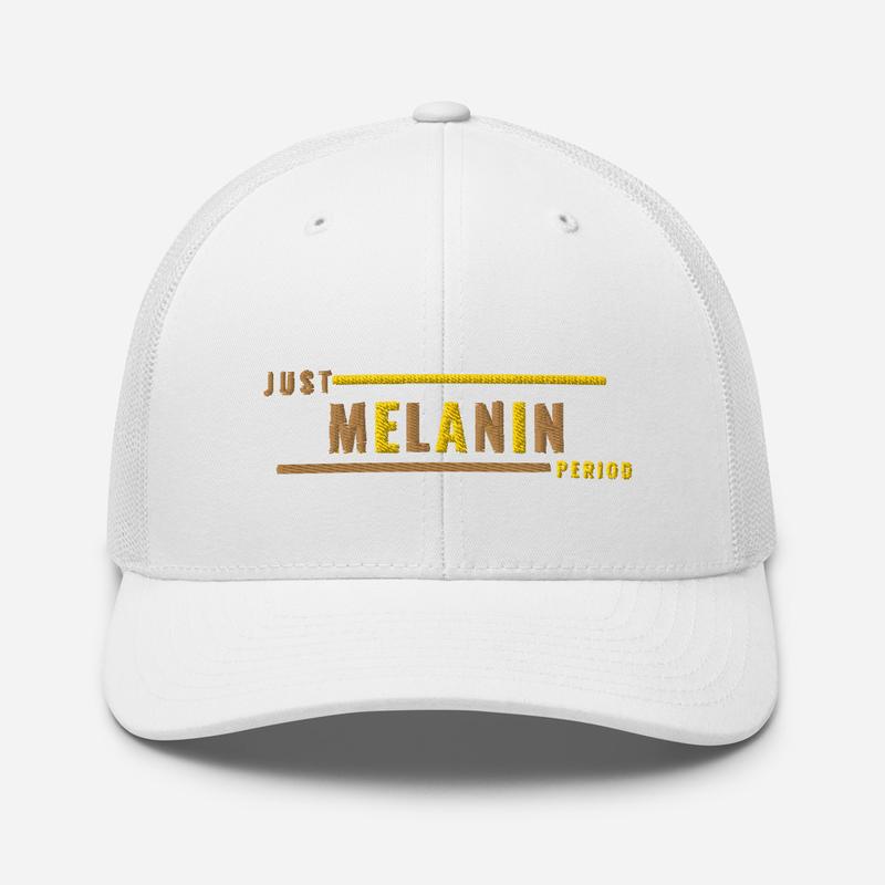 Just Melanin PERIOD Trucker Cap