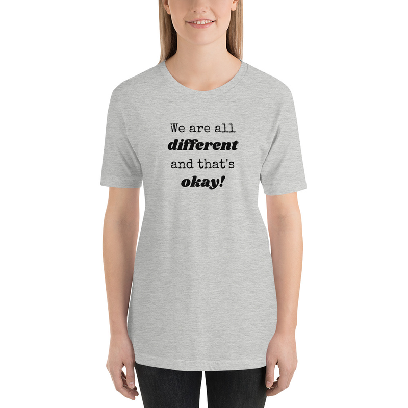 We Are All Different- Unisex T-Shirt