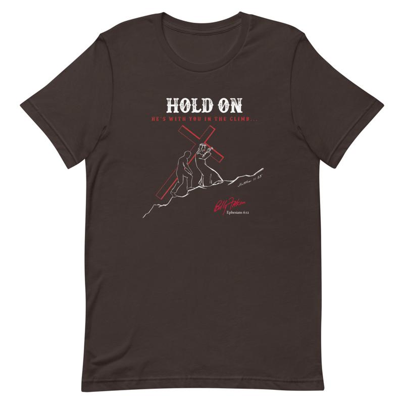 """""""Hold On"""" Short-Sleeve Unisex T-Shirt"""