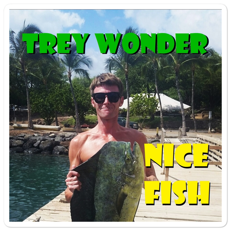 Trey Wonder - nice fish