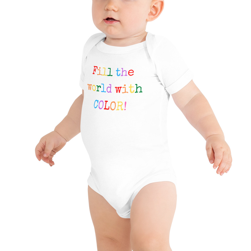 Fill the World With Color- Onesie