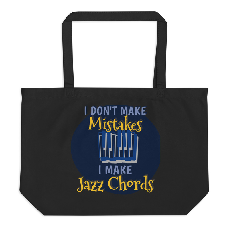 I Don't Make Mistakes, I Make Jazz Chords (Piano) Eco-Tote Bag