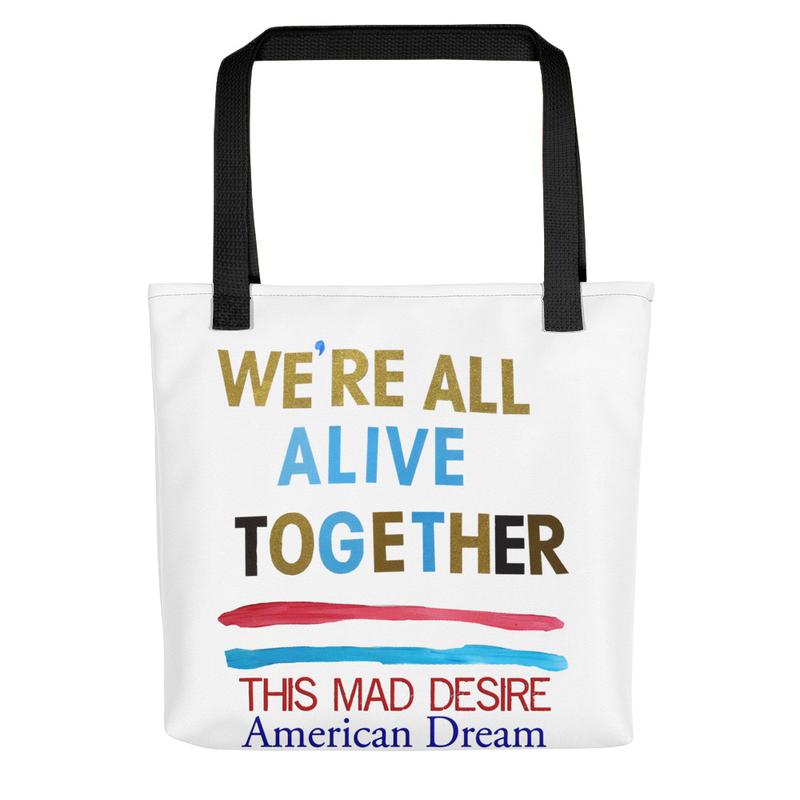 We're All Alive Together Tote bag