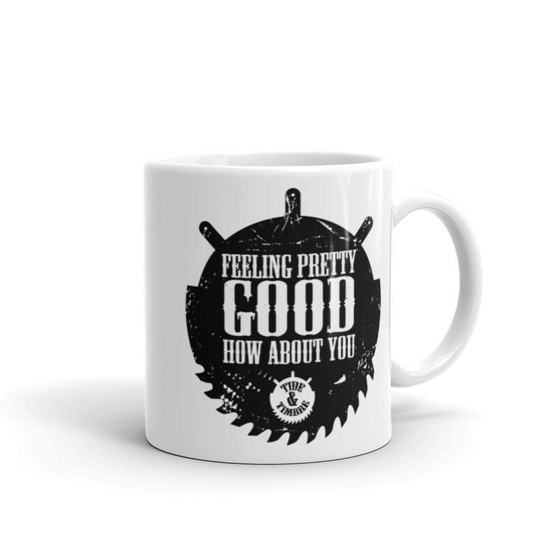 Feelin' Pretty Good White glossy mug