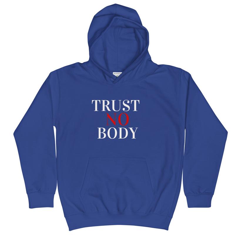 Trust No Body Kids Hoodie