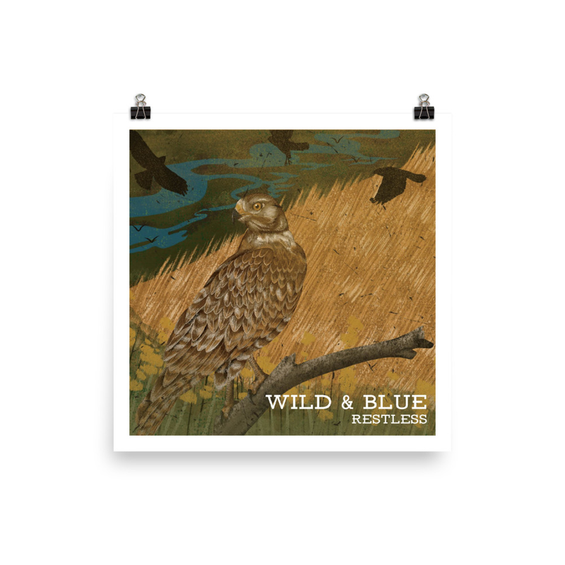 Wild & Blue - Restless Cover Print