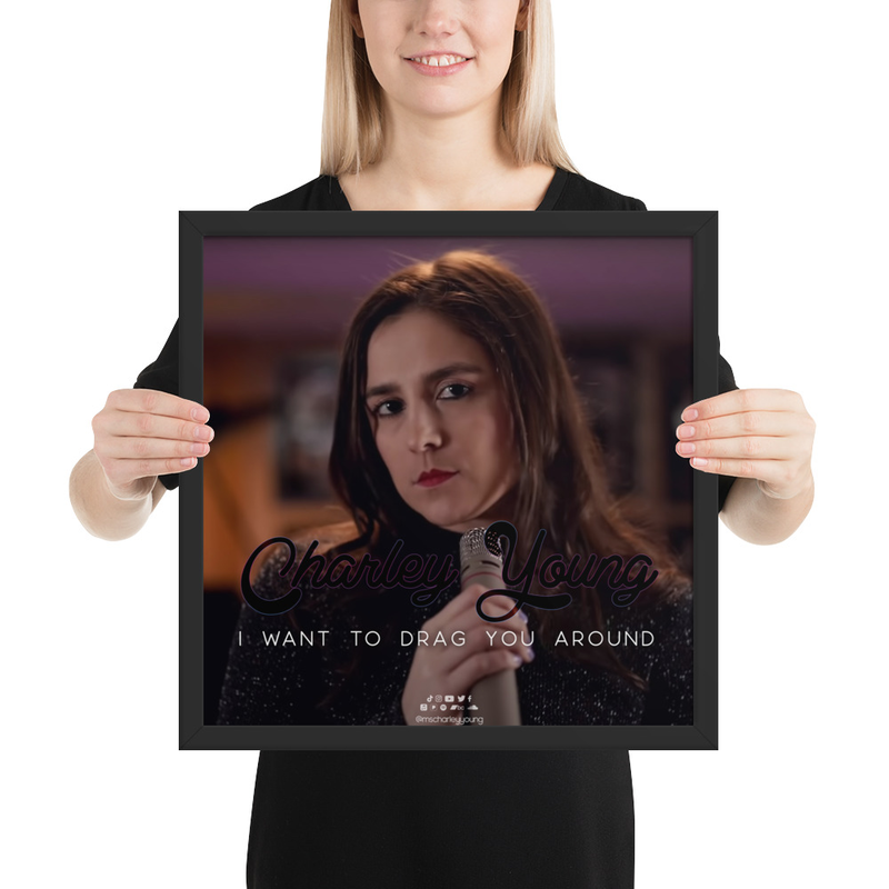 I Want to Drag You Around Framed Poster