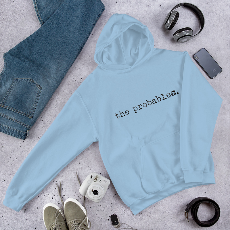 the probables. Unisex Hoodie