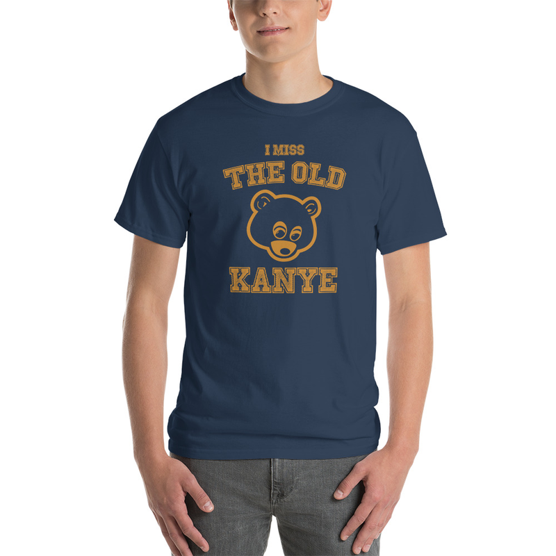 "T-Shirt ""I miss the old Kanye"" (7 colors)"
