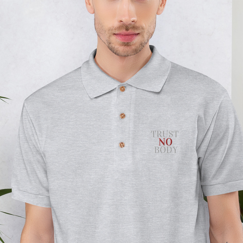 Trust No Body Embroidered Polo Shirt
