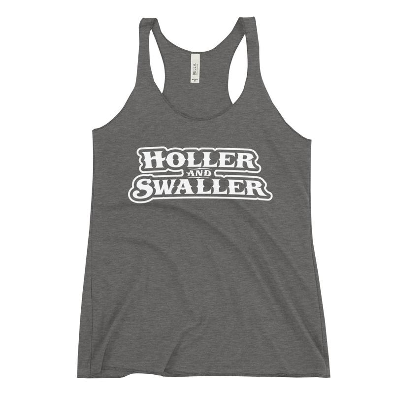Holler and Swaller Women's Racerback Tank