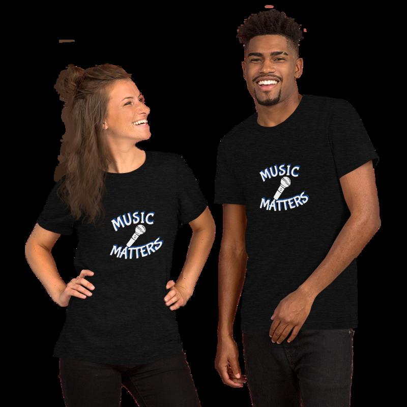 Music Matters (Singer) Unisex T-Shirt