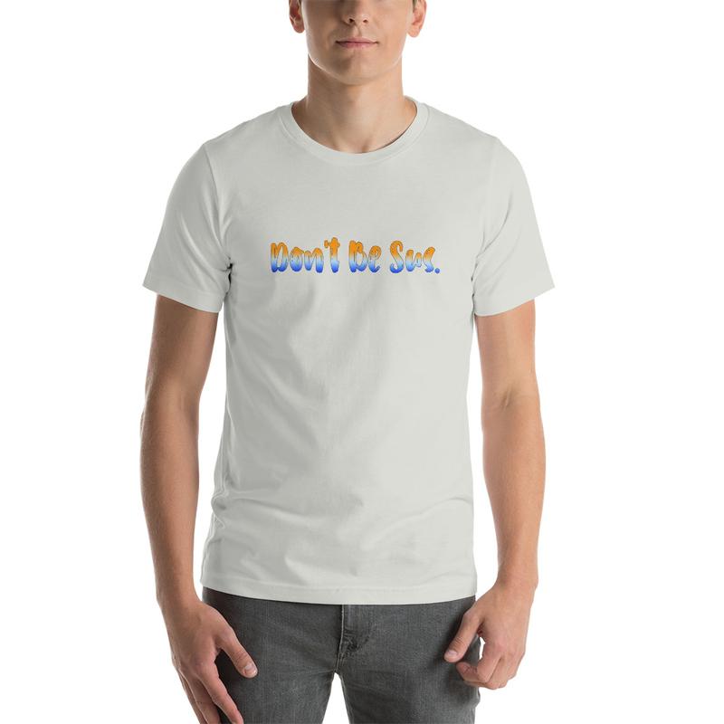 Don't Be Sus Unisex T-Shirt