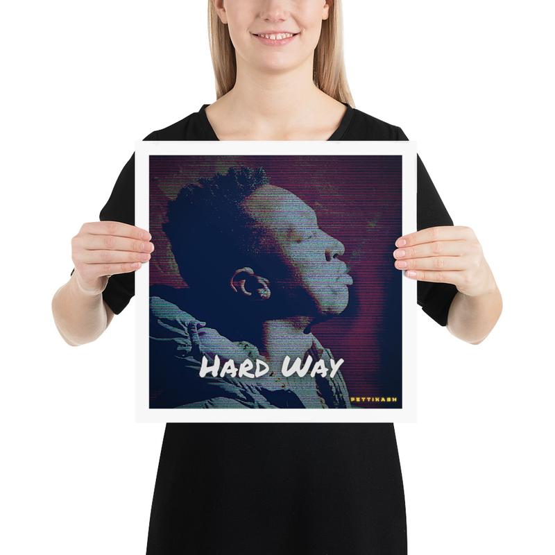 PettiKash New Single 2021 [ Hard Way ] Poster