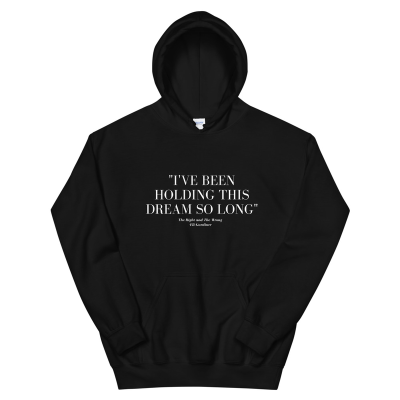 holding this dream hoodie