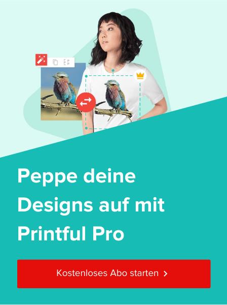 Kostenloses-Printful-Pro-Abo-starten