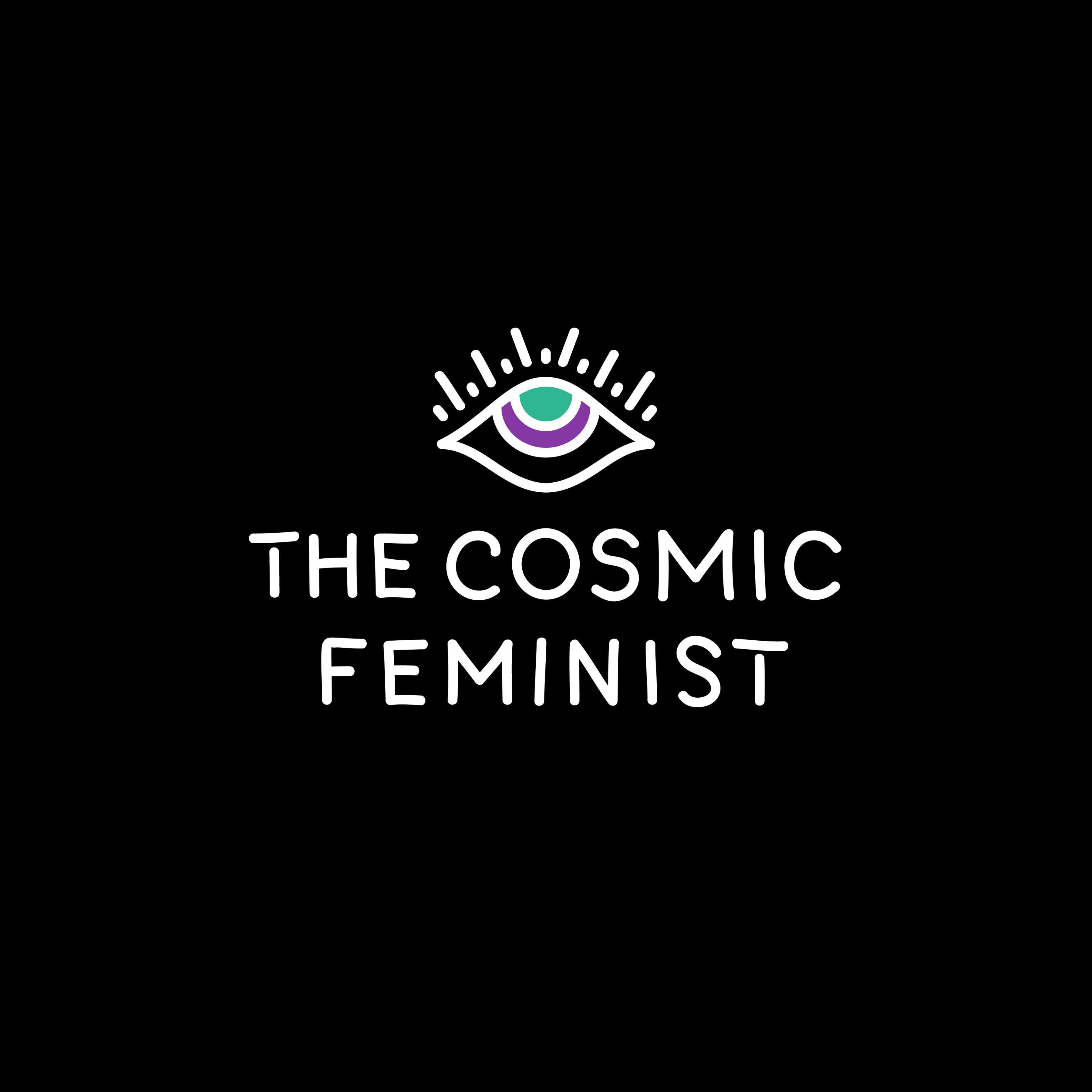 The Cosmic Feminist