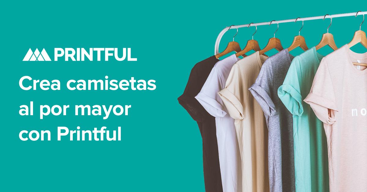 Camisetas al Por Mayor - Envío Rápido en España - Printful