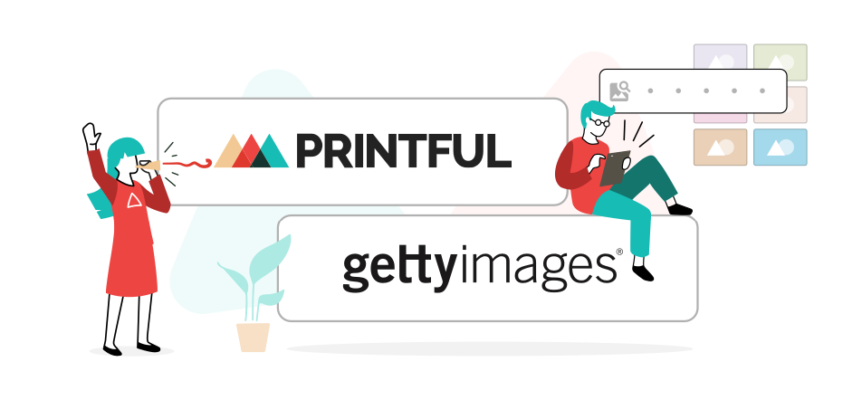 Printful to integrate with Getty Images API to provide customers with access to over 80 million images